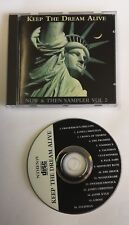 KEEP THE DREAM ALIVE - NOW & THEN SAMPLER CD Unplayed Voodoo X Talisman Ghost