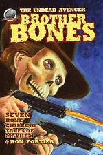 Brother Bones the Undead Avenger by Ron Fortier (2012, Paperback)
