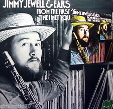 JIMMY JEWELL & EARS From The First Time I Met You LP