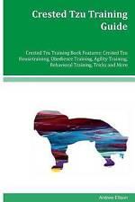 Crested Tzu Training Guide Crested Tzu Training Book Features: Crested Tzu House