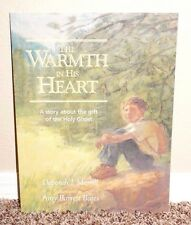 The Warmth In His Heart Story About Gift of Holy Ghost by Merrill LDS MORMON PB