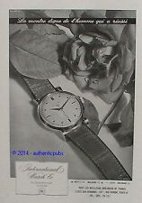 PUBLICITE INTERNATIONAL WATCH SCHAFFOUSE MONTRE POUR HOMME DE 1950 FRENCH AD PUB