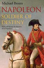 Napoleon: Soldier of Destiny by Broers, Michael | Paperback Book | 9780571273454