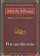 Por un D�a M�s by Mitch Albom (2008, Paperback)