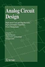 Analog Circuit Design: High-Speed Clock and Dat, Steyaert, Michiel,,