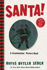Santa!: A Scanimation Picture Book by Rufus Butler Seder