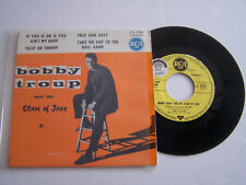 EP 4 TITRES VINYLE 45 T , BOBBY TROUP , IS YOU IS OR IS YOU  . EX  / EX . RARE