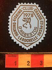 Vtg 1978 Canada Hunt Fish Club Chasse et Pêche LaRochelle d'Asbestos 60B