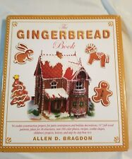 THE GINGERBREAD BOOK - 54 Step-by-Step Cookie-Construction Projects
