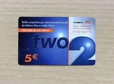 RICARICA TELEFONICA WIND - TWO 2  CARTA INTERNAZIONALE PREPAGATA - 5,00 EURO