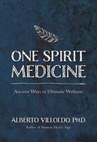 One Spirit Medicine : How Ancient Wisdom Can Inspire Self-Healing Hardcover