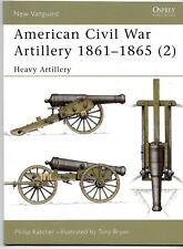 Osprey Vanguard US Civil War Heavy Artillery, VAN 40 Soft Cover Ref. NM -