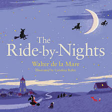 The Ride-by-Nights by de la Mare, Walter (Paperback book, 2015)