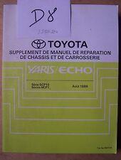 #) D8) revue technique TOYOTA YARIS / ECHO SCP10 NCP1_ - août 1999