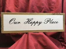 WOODEN SIGN PLAQUE 'OUR HAPPY PLACE' SHABBY CHIQUE, MODERN, DECOR. SECRET SANTA