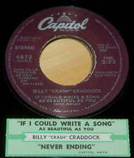Billy Crash Craddock 45 If I Could Write A Song As Beautiful As You/Never Ending