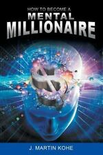 How to Become a Mental Millionaire (Paperback or Softback)
