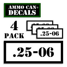 "25-06  Ammo Can 4x Labels for Ammunition Case 3""x1.15"" stickers decals 4 pack WT"