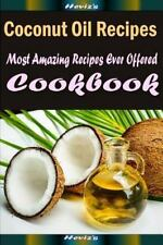 Coconut Oil Recipes:Healthy and Easy Homemade for Your Best Friend by Heviz's...