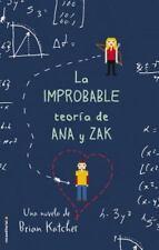 Improbable teoria de Ana y Zak, La (Spanish Edition)-ExLibrary