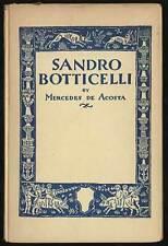 Mercedes de ACOSTA / Sandro Botticelli First Edition 1923