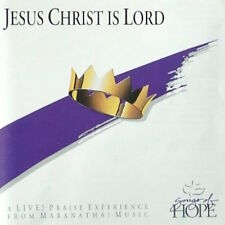 Jesus Christ is Lord-A Live! Praise Experience from Maranatha Music CD 1991