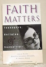 Faith Matters: Teenagers, Religion & Sexuality, Steve Clapp & Others, NEW