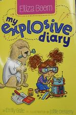 My Explosive Diary by Eliza Boom new hardcover with dust jacket book