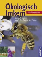 CLAUDIA BENTZIEN - ÖKOLOGISCH IMKERN ( KOSMOS / TOP )