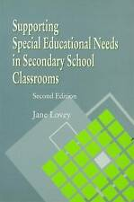 Supporting Special Educational Needs in Secondary School Classrooms, Second Edit