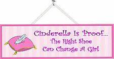 Funny Womens Humor Sign Cinderella Quote The Right Shoes Can Change A Girl Pm109