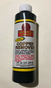 Shooter's Choice Copper Remover Extra Strenght 8fl.oz Bottle 236ml CRS08