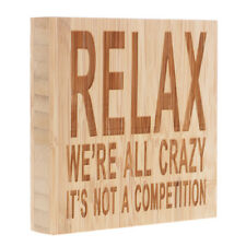 Relax We're All Crazy It's Not A Competition Retro Wooden Sign