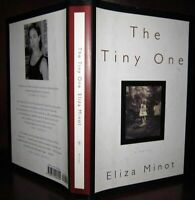 Minot, Eliza THE TINY ONE  1st Edition 1st Printing
