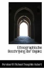 Ethnographische Beschrijving Der Dajaks: By PerelaerM Michael Theophile Hubert