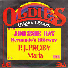 """JOHNNY RAY  Hernando's Hideaway & P.J. PROBY Maria SOLID SLEEVE 7"""" 45 record NEW"""