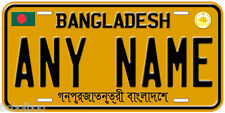 Bangladesh Any Name Personalized Auto Tag Novelty License Plate A1