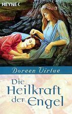 Die Heilkraft der Engel von Doreen Virtue