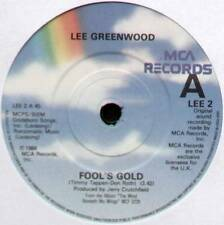 "LEE GREENWOOD ~ FOOL'S GOLD / WORTH IT FOR THE RIDE ~ 1984 UK 7"" SINGLE"