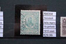 FRANCOBOLLI REGNO 15C GARIBALDI 1910 USATI USED (F98358)