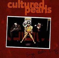 Sing Dela Sing von Cultured Pearls | CD | Zustand gut
