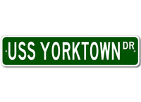 USS YORKTOWN CVS 10 Street Sign - Navy