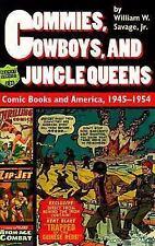 William W Savage Jr Commies cowboys & Jungle Queens tpb Comic Books 1945 - 1954