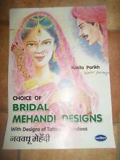 Choice of Bridal Mehandi Designs+Designs of Tattoos+Bindees By Kokila Parikh