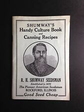 Old Antique Shumways Culture & Canning Recipe Booklet