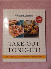 Weight Watchers Take-Out Tonight! : 150+ Restaurant Favorites to Make at Home...