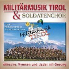 MILITÄRMUSIK TIROL-LIEDER-HYMNEN-MÄRSCHE GESANG CD NEU