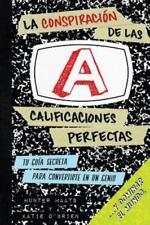 La Conspiración de Las Calificaciones Perfectas : Tu Guía Secreta para...