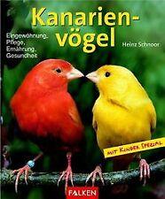Kanarienvögel von Heinz Schnoor | Buch | Zustand gut