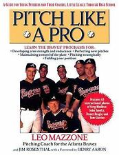 Pitch Like a Pro : A Guide for Young Pitchers and Their Coaches, Little...